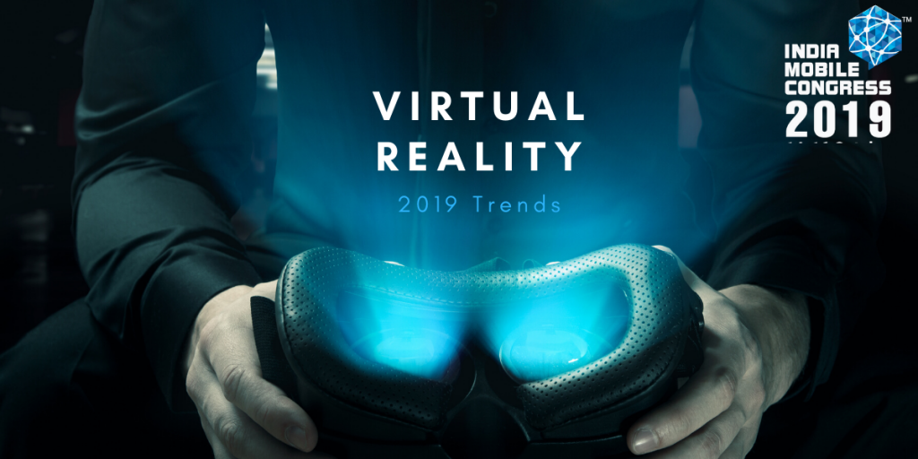 Virtual Reality Trends 2019